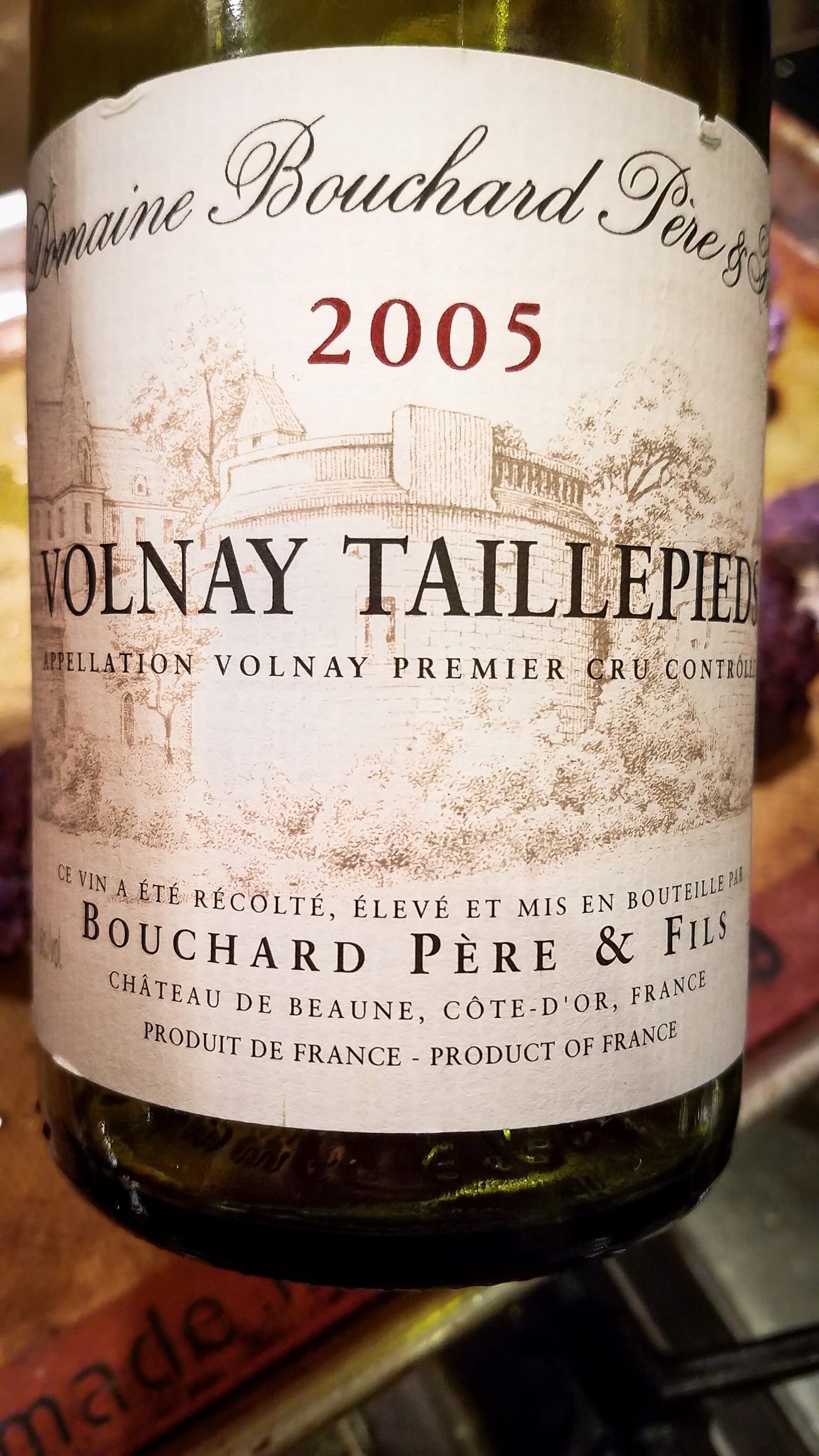 2005 Bouchard Père et Fils Volnay 1er Cru Taillepieds