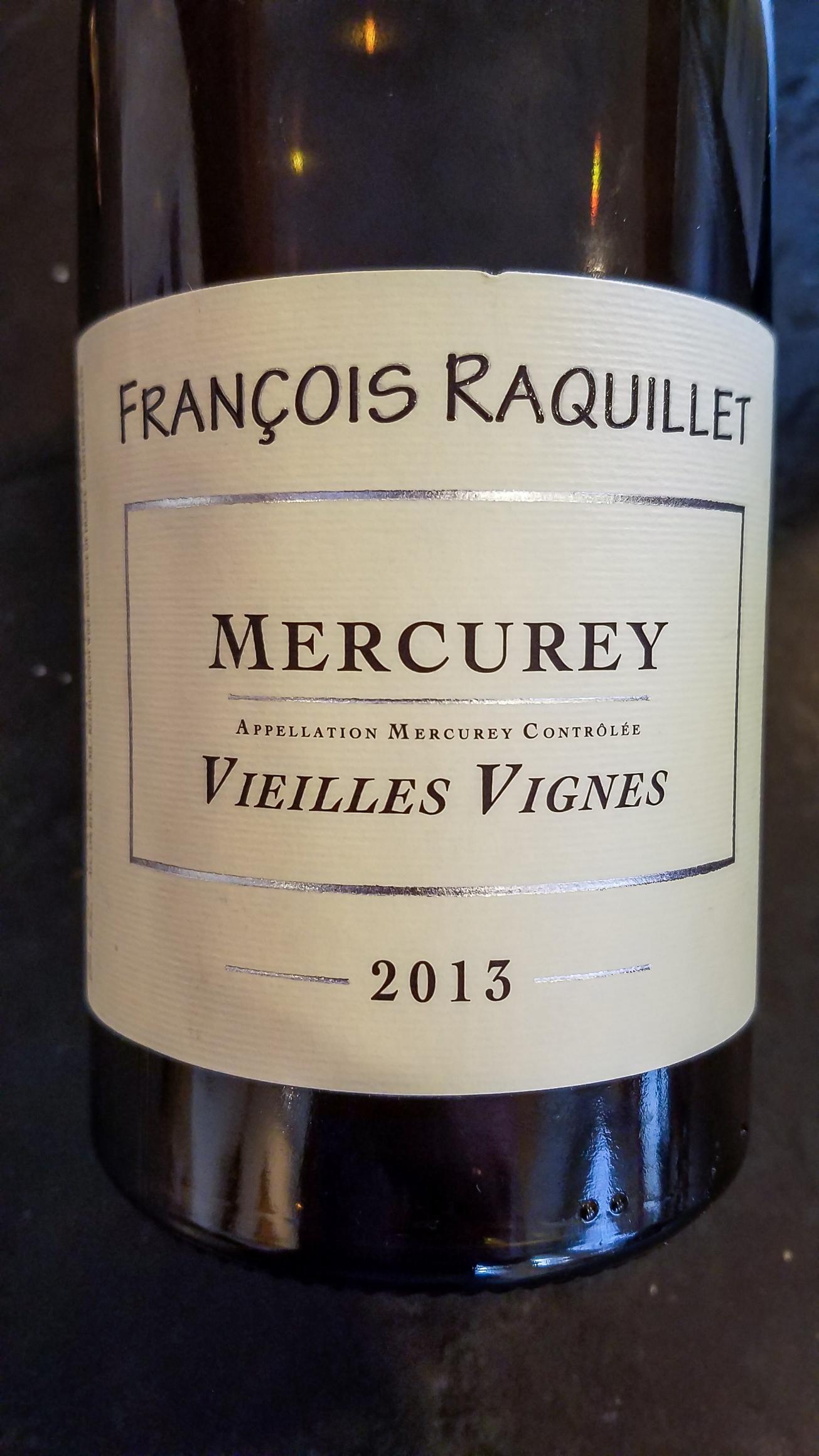 2013 François Raquillet Mercurey Vieilles Vignes